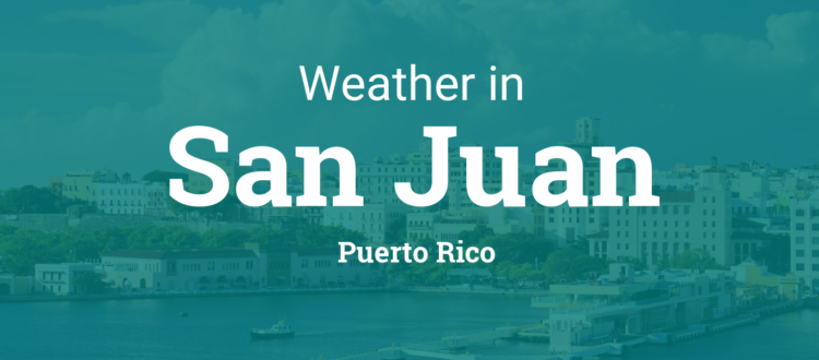 weather san juan pr